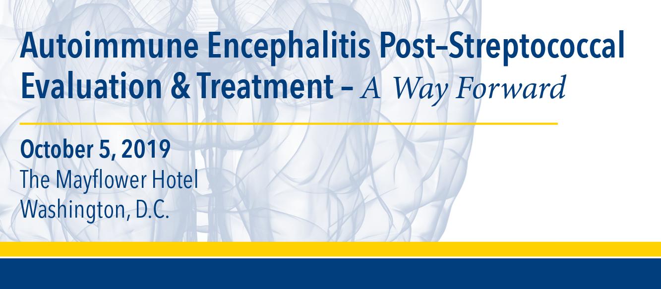 2019 Autoimmune Encephalitis Post Streptococcal Evaluation & Treatment; A Way Forward Banner
