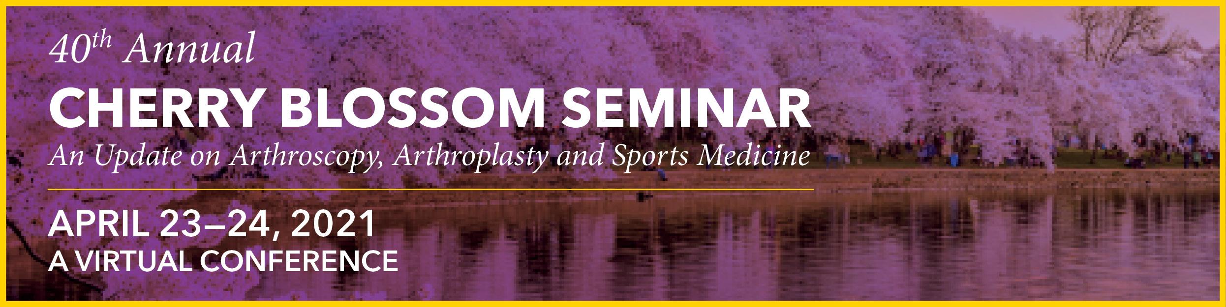 40th Annual Cherry Blossom Seminar Banner