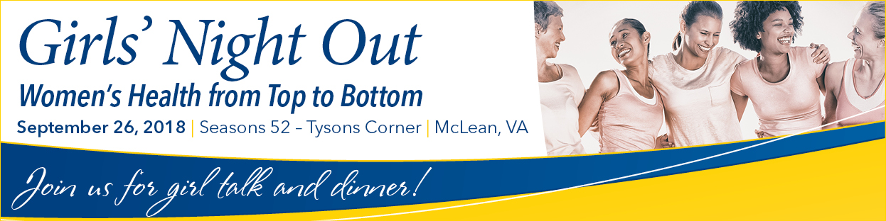 Girls' Night Out 2018: Understanding Women's Health from Top to Bottom Banner