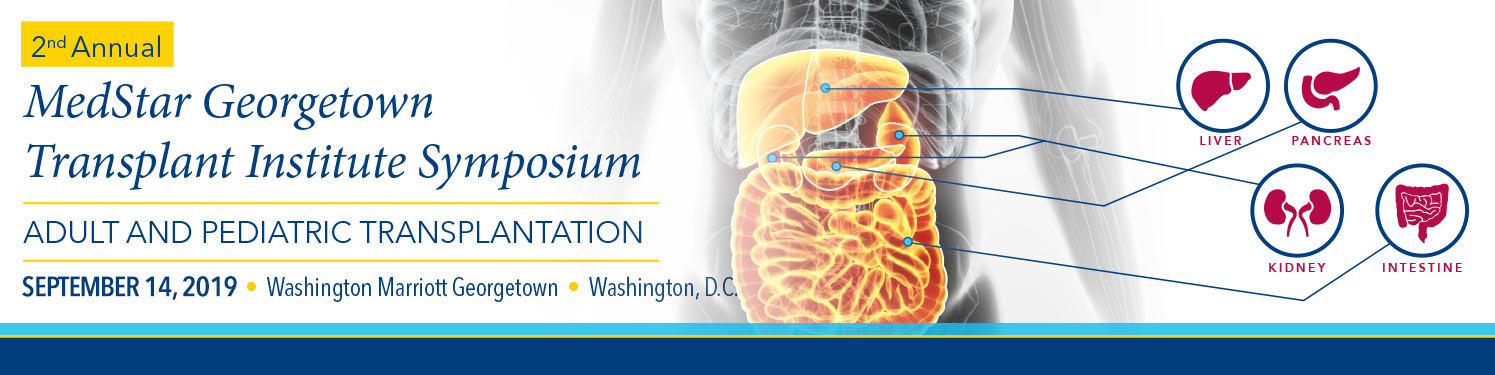 2nd Annual MedStar Georgetown Transplant Institute Symposium 2019 Banner
