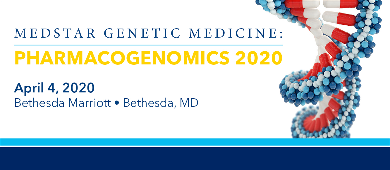 2020 MedStar Genetic Medicine: Pharmacogenomics Banner