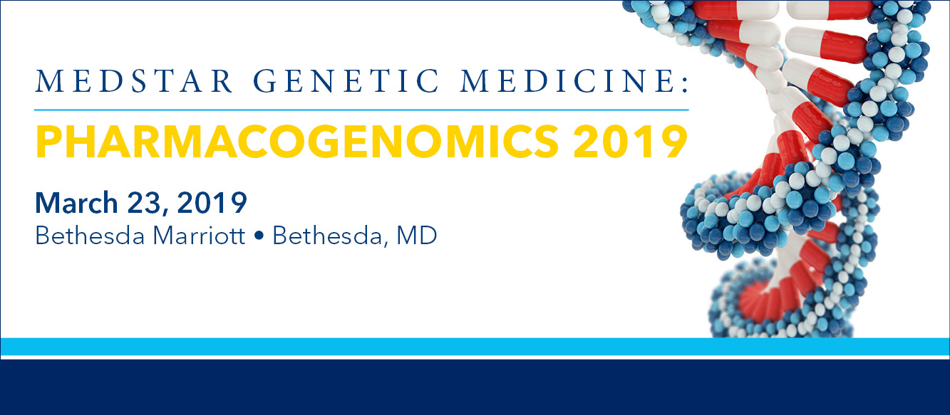 MedStar Genomic Medicine: Pharmacogenomics 2019 Banner