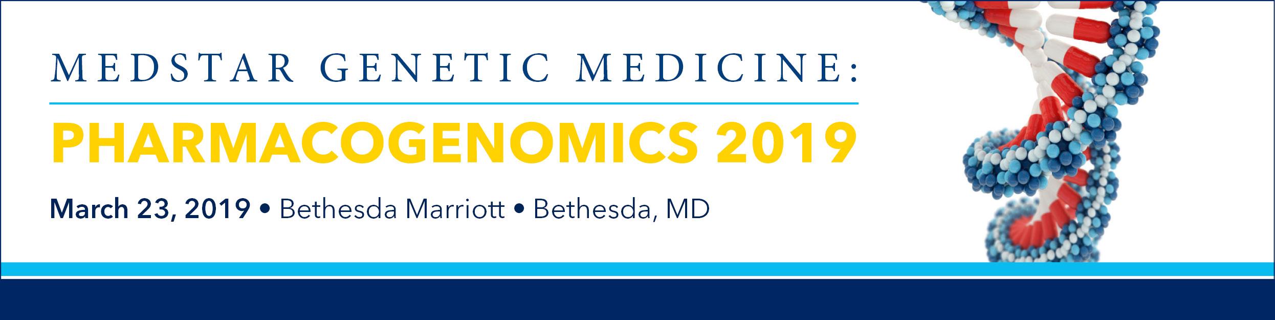 MedStar Genetic Medicine: Pharmacogenomics 2019 Banner