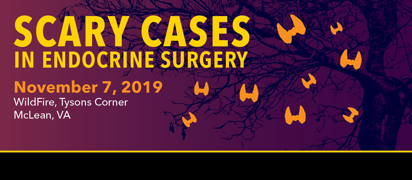 Scary Cases in Endocrine Surgery 2019 Banner