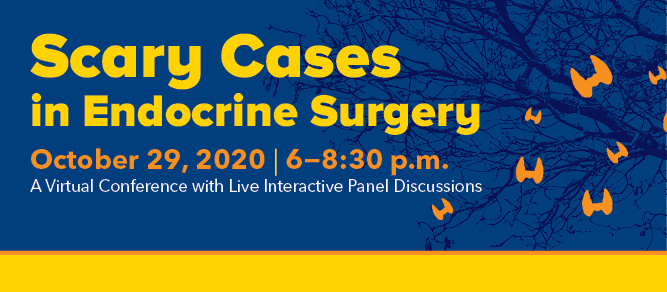 Scary Cases in Endocrine Surgery 2020 Banner
